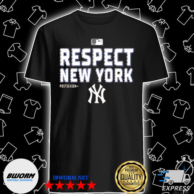 Respect new york yankees shirt