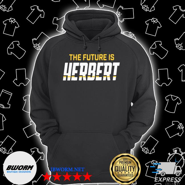 The future is herbrt s Unisex Hoodie