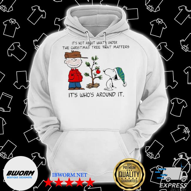 The peanuts snoopy it's not about what's under the christmas tree that matters it's who's around it s Classic Hoodie