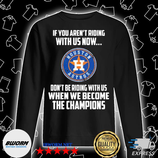 2020 mlb houston astros baseball we become the champions s Unisex Sweatshirt