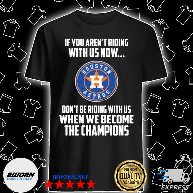2020 mlb houston astros baseball we become the champions shirt