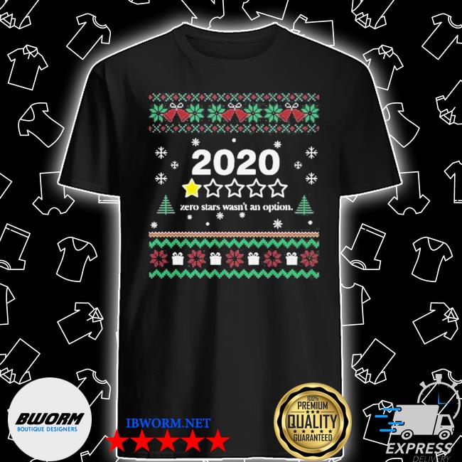 2020 one star zero stars wasn't an option merry christmas ugly sweater