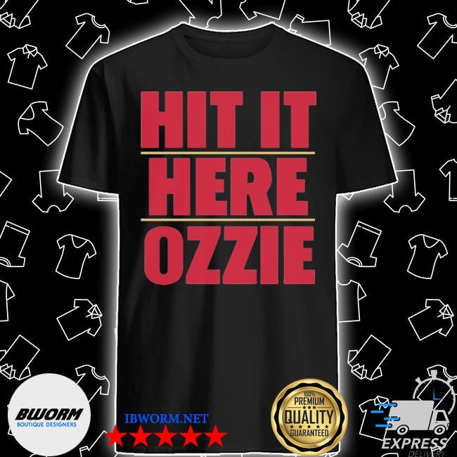Atlanta braves hit it here ozzie shirt