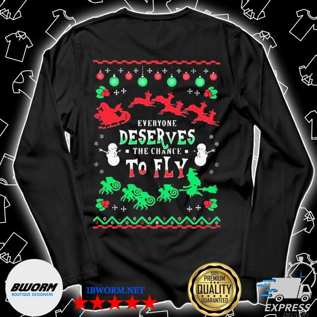 Everyone deserves the chance to fly ugly christmas s Unisex Long Sleeve Tee