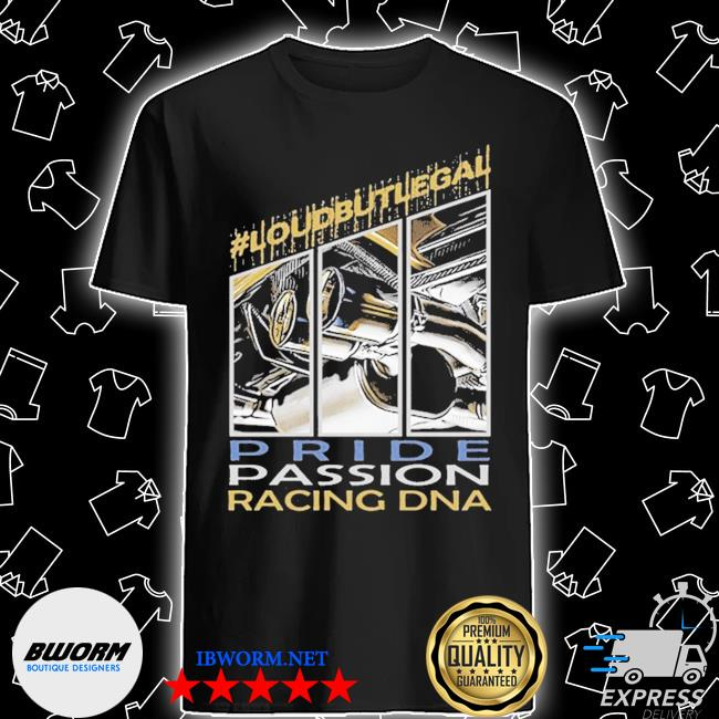 Loubutlegal pride passion racing dna shirt