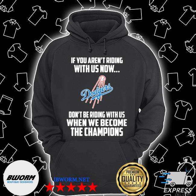 Mlb los angeles dodgers baseball we become the champions s Unisex Hoodie