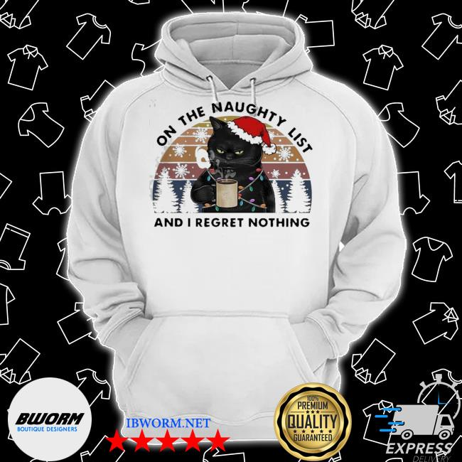 Official santa black cat on the naughty list and i regret nothing vintage ugly sweater Classic Hoodie