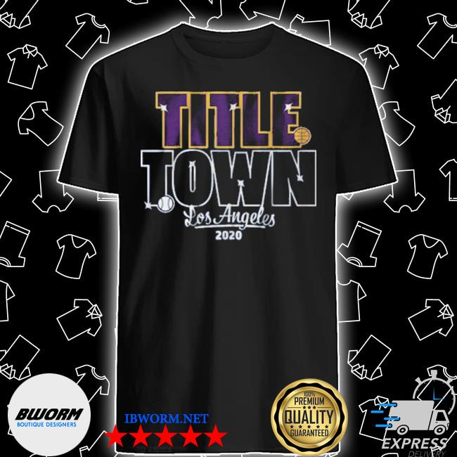 Official title town los angeles baseball shirt