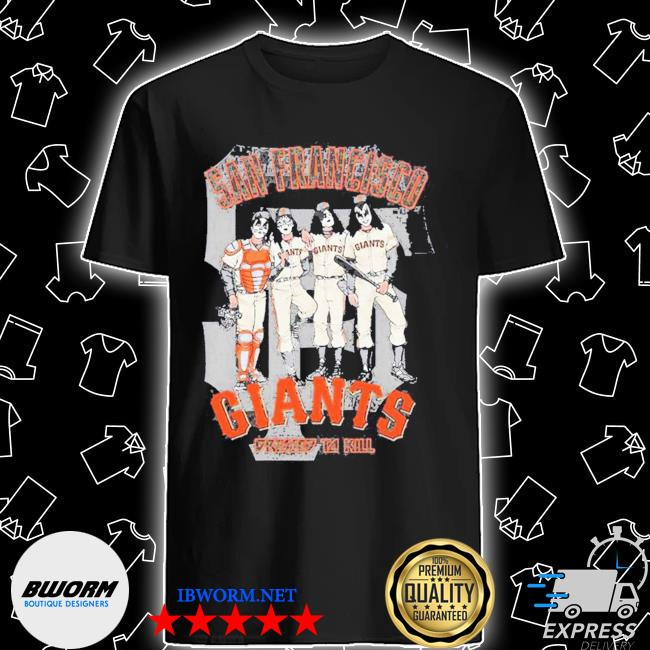 San francisco giants dressed to kill for shirt