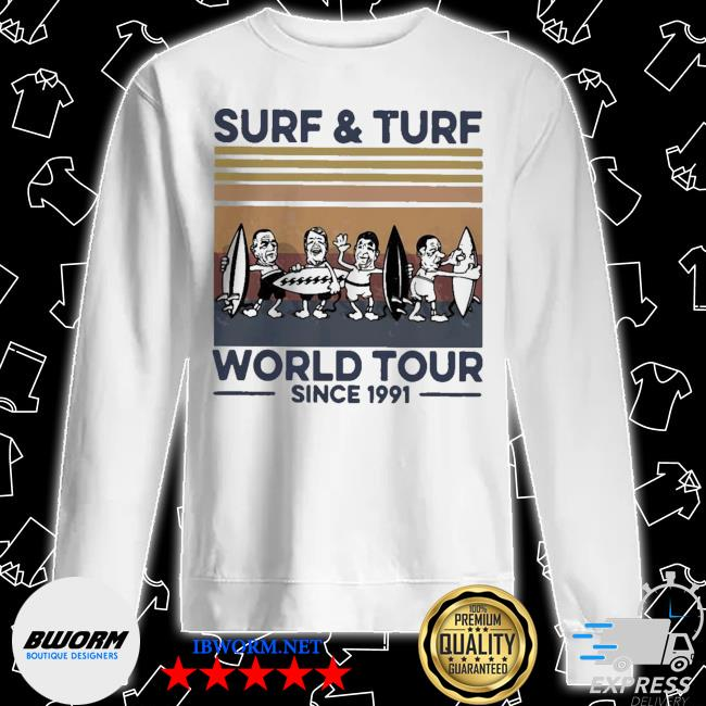 Surf and turf world tour since 1991 vintage retro s Unisex Sweater