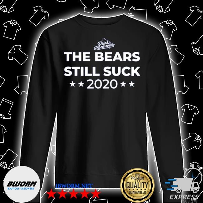 The bears still suck 2020 s Unisex Sweatshirt