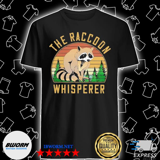 The racoon whisperer vintage retro shirt