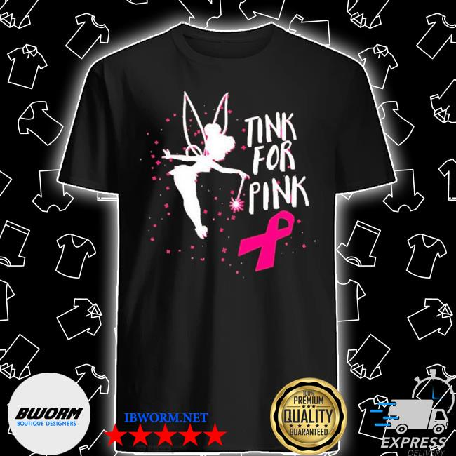 Tink for pink breast cancer awareness 2020 shirt