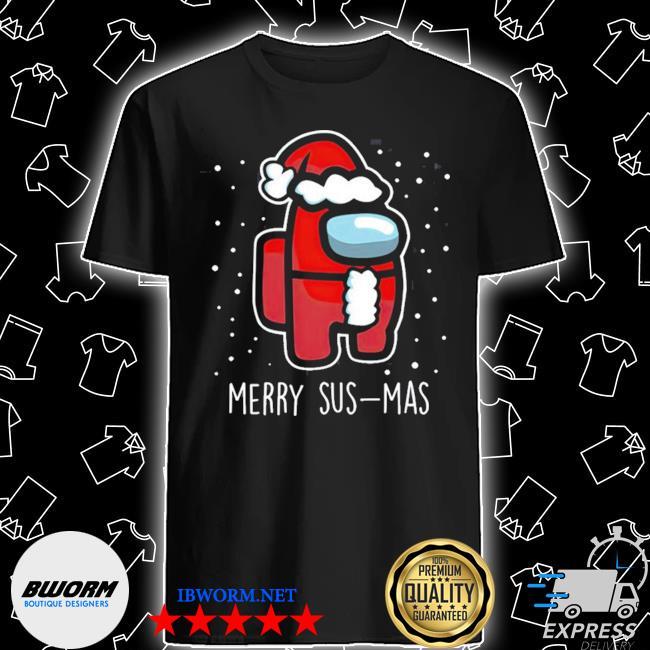 Official among us merry sus-mas christmas shirt