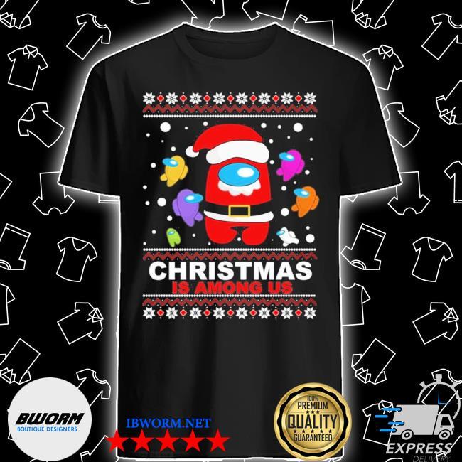 Official christmas is among us ugly christmas shirt