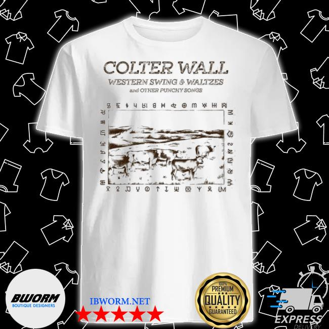 Official colter wall releases western swing waltzes and other punchy songs shirt