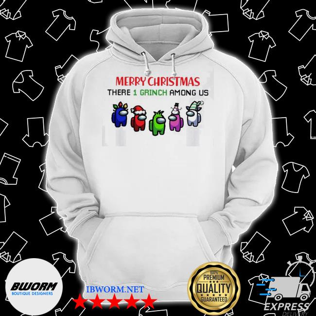 Official merry christmas there 1 grinch among us christmas s Classic Hoodie