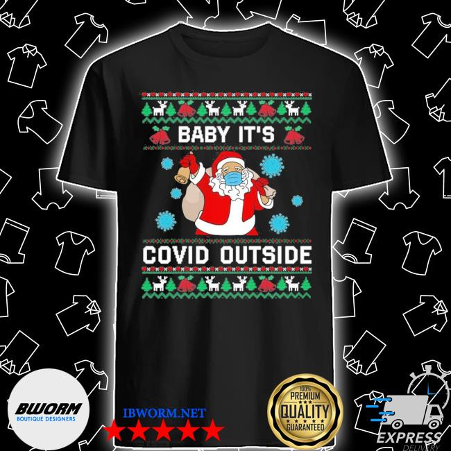 Official santa baby it's covid outside ugly christmas shirt