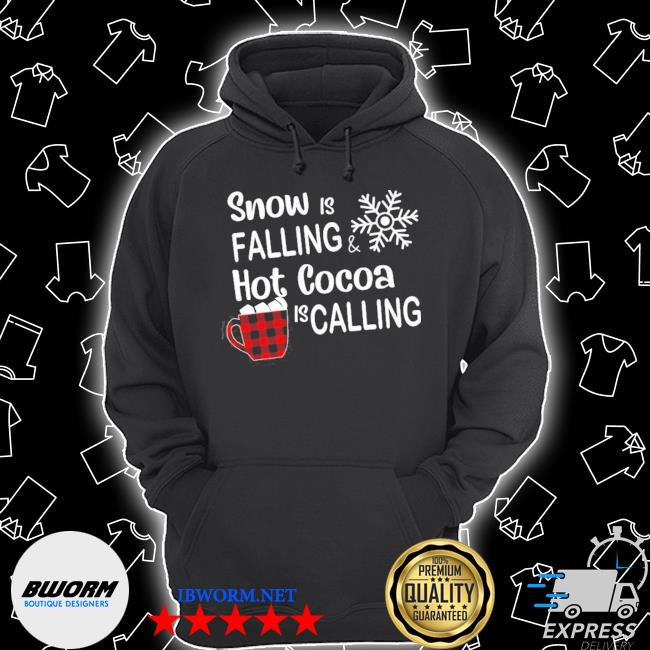 Official snow is falling hot cocoa is calling ugly christmas s Unisex Hoodie