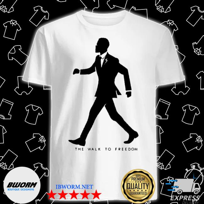 Official the walk to freedom shirt