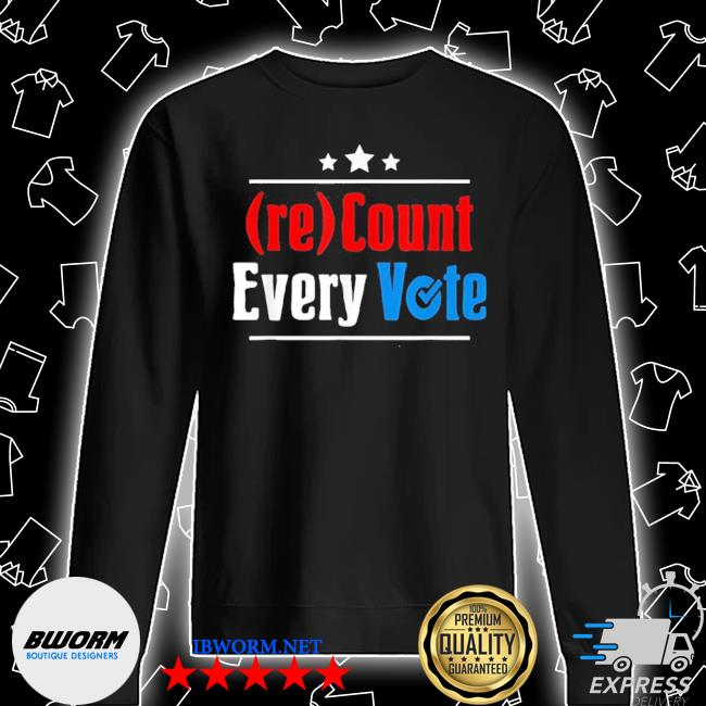 (re)count every vote election 2020 sarcastic s Unisex Sweatshirt
