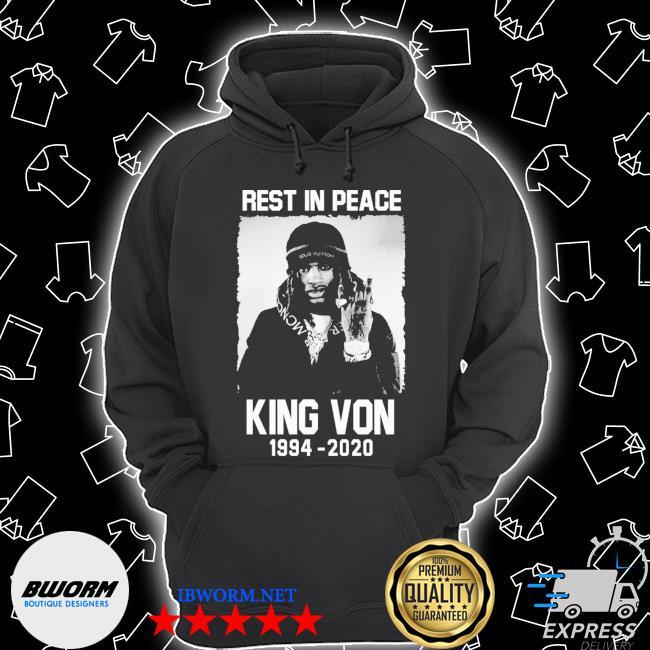 Rest in peace king von 1994 2020 s Unisex Hoodie