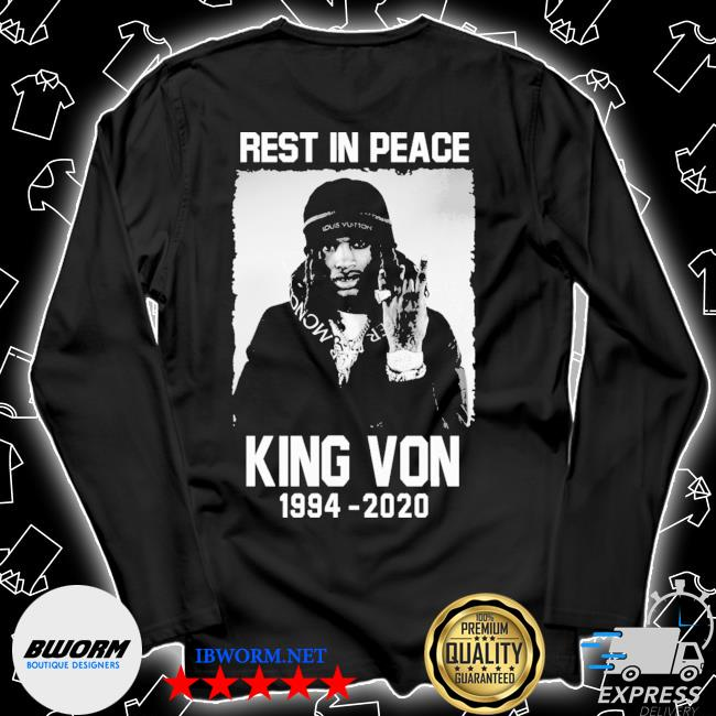 Rest in peace king von 1994 2020 s Unisex Long Sleeve Tee