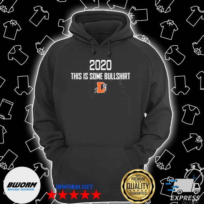 Official 2020 this is some bullshirt s Unisex Hoodie