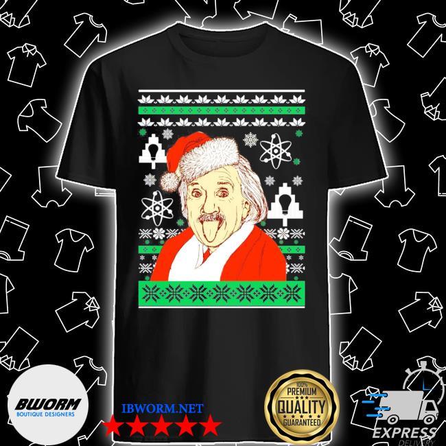 Official albert einstein ugly christmas shirt shirt