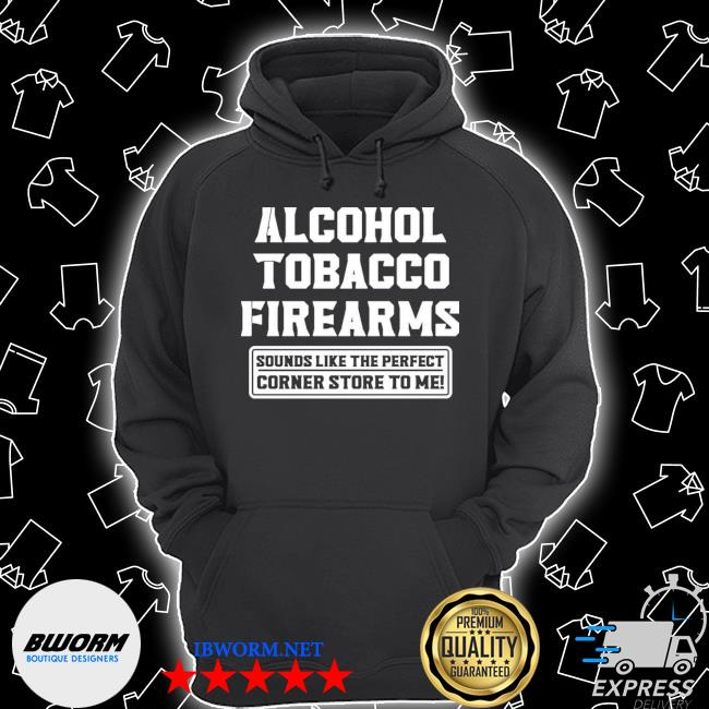 Official alcohol tobacco firearms sounds like the perfect s Unisex Hoodie