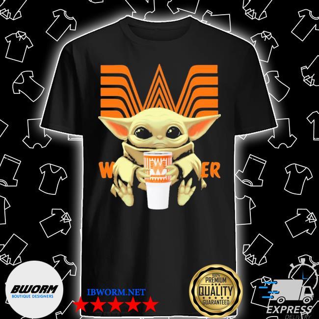 Official baby yoda hugs whataburger shirt