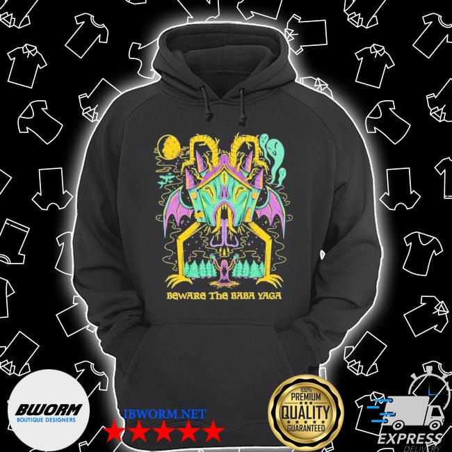 Official beware the baba yaga s Unisex Hoodie