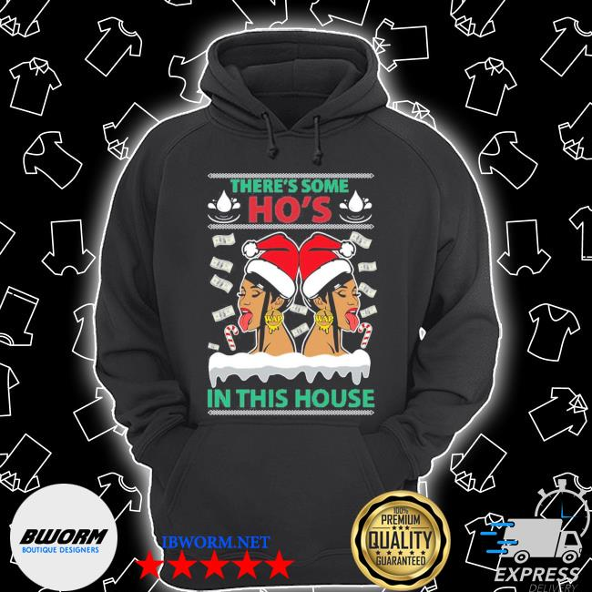 Official cardi b megan there's some ho's in this house ugly christmas s Unisex Hoodie
