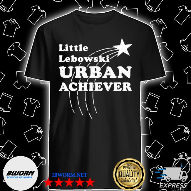 Official little lebowski urban achiever 2021 shirt