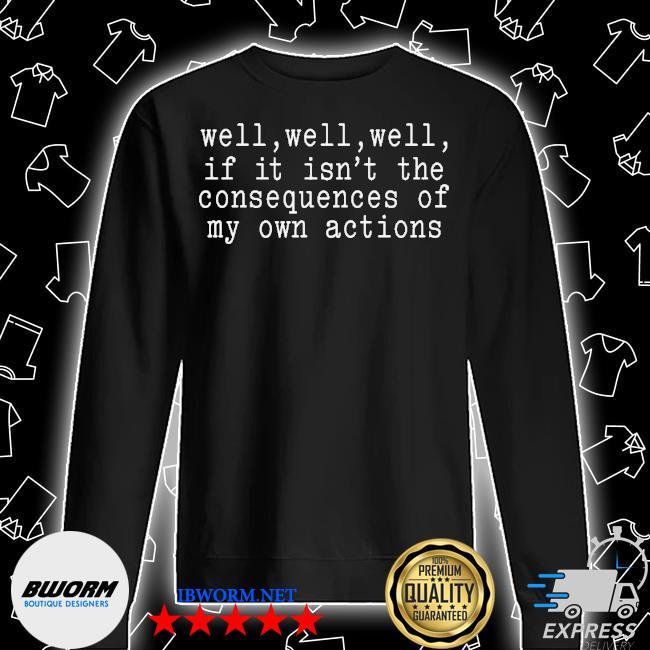 Consequences Sweatshirt