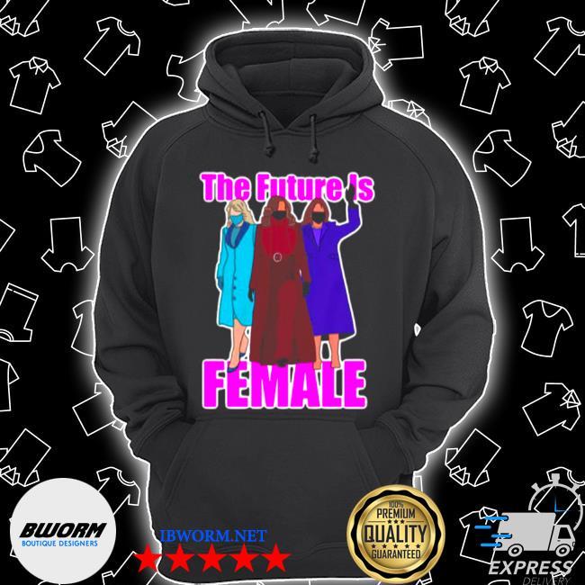 2021 Kamala Harris the future is female s Unisex Hoodie