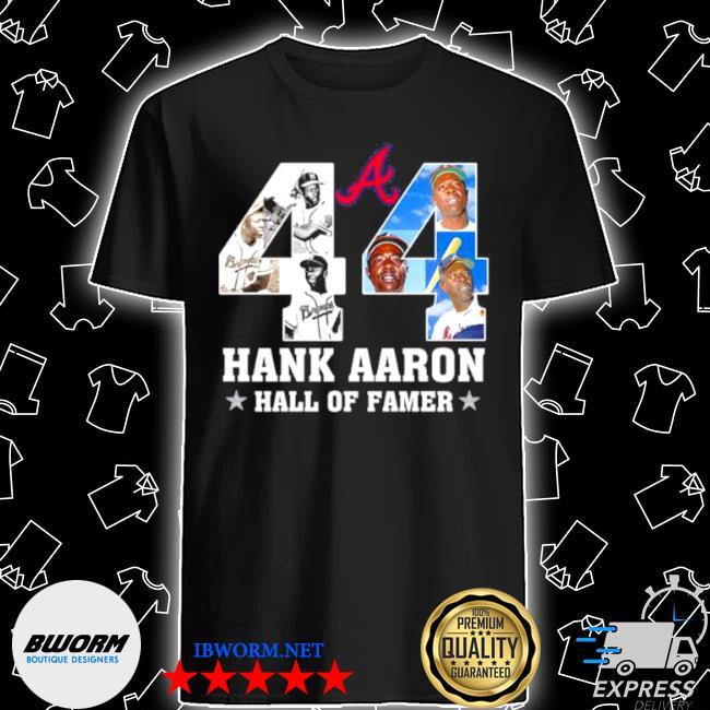 44 hank aaron hall of famer shirt