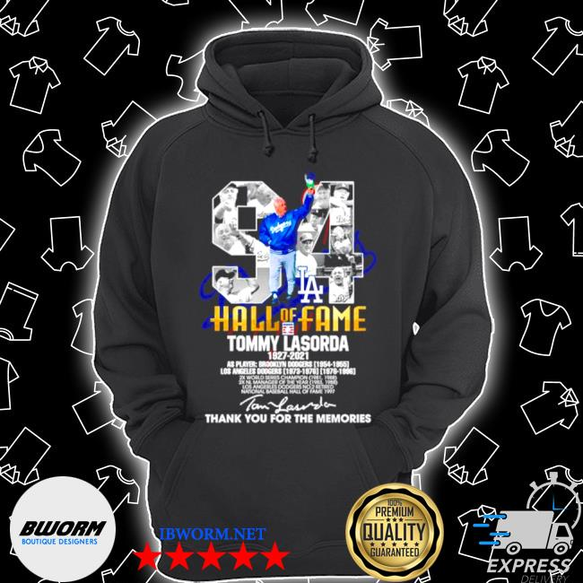 94 hall of fame tommy lasorda 1927 2021 thank you for the memories signature s Unisex Hoodie
