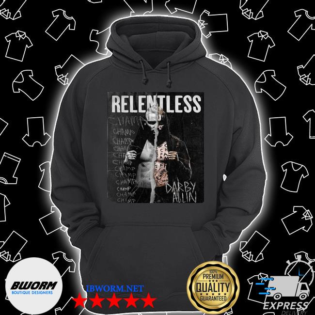 All elite wrestling darby allin relentless champ s Unisex Hoodie