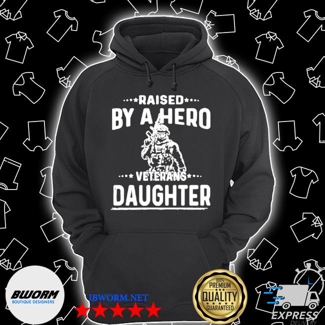 American flag fantastic raised by a hero veterans daughter s Unisex Hoodie