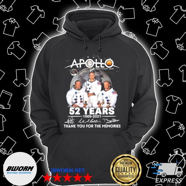Apollo next giant leap 52 years 1969 2021 thank you for the memories signatures s Unisex Hoodie