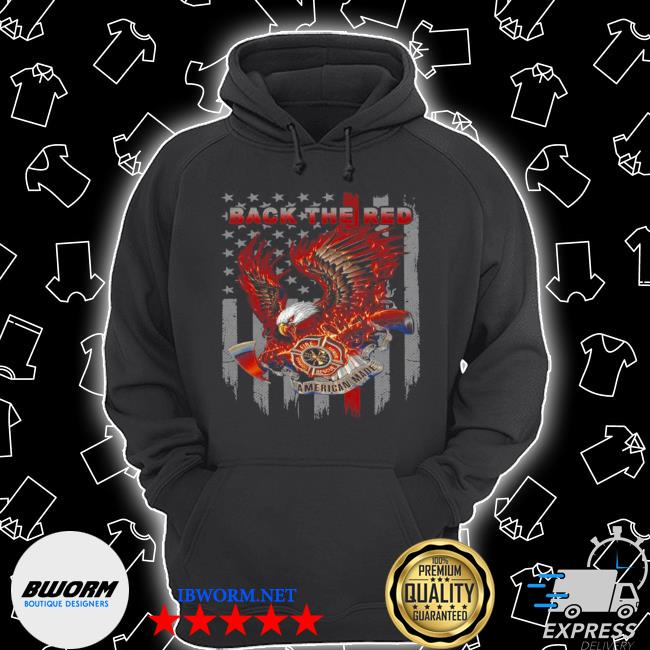 Back the red fire courage honor rescue American made eagle American flag s Unisex Hoodie