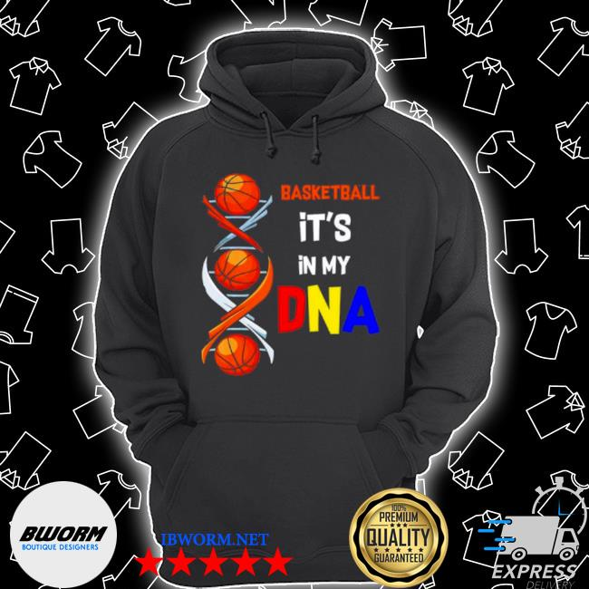 Basketball its in my DNA s Unisex Hoodie