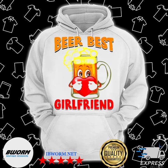 Beer best girlfriends heart s Classic Hoodie