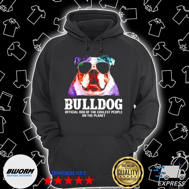 Bulldog dog of a coolest people on the planet s Unisex Hoodie