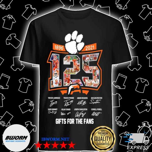 Clemson tigers 125 years of 1896 2021 gifts for the fans signatures shirt