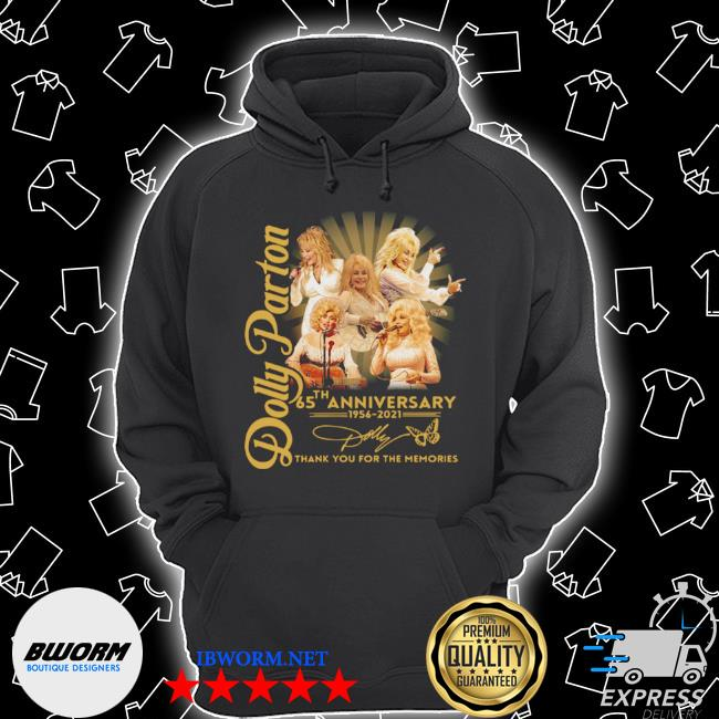 Dolly parton 65th anniversary 1956 2021 thank you for the memories signature s Unisex Hoodie