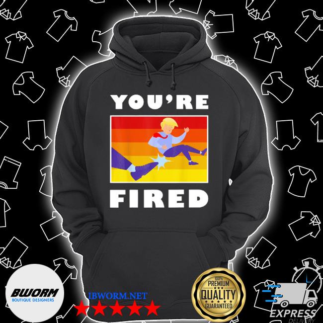 Donald Trump youre fired s Unisex Hoodie