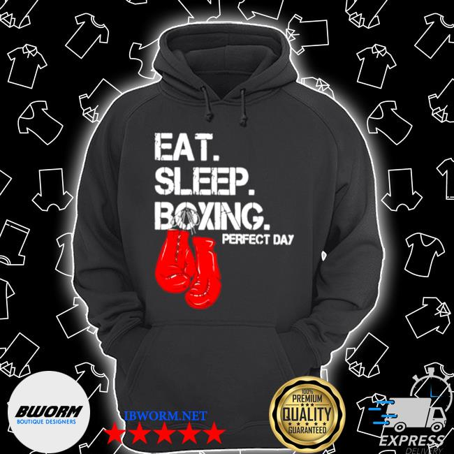 Eat sleep and boxing perfect day s Unisex Hoodie