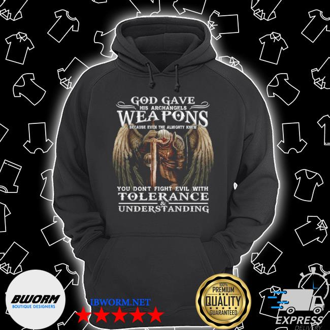 God gave his archangels weapons s Unisex Hoodie